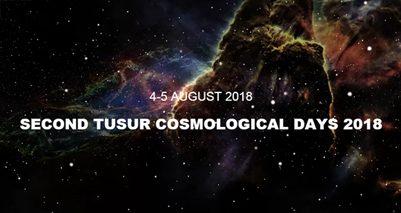 Siberian Cosmology Days – 2018