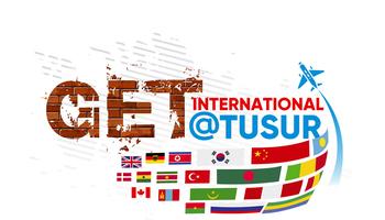 GETInternational@TUSUR toExplore International Expansion Opportunities forTomsk Businesses